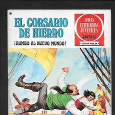 Tebeos: JOYAS LITERARIAS JUVENILES NUMERO 28 EL CORSARIO DE HIERRO RUMBO AL NUEVO MUNDO. Lote 187466096