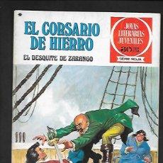 Tebeos: JOYAS LITERARIAS JUVENILES NUMERO 34 EL CORSARIO DE HIERRO EL DESQUITE DE ZARANGO. Lote 187466918