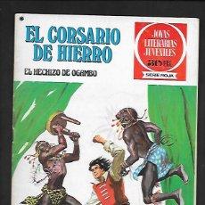 Tebeos: JOYAS LITERARIAS JUVENILES NUMERO 36 EL CORSARIO DE HIERRO EL HECHIZO DE OGAMBO. Lote 187467025