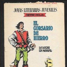 Tebeos: JOYAS LITERARIAS JUVENILES NUMERO 38 EL CORSARIO DE HIERRO LA LUCHA EN MAYAPIL. Lote 187467257