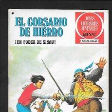 Tebeos: JOYAS LITERARIAS JUVENILES NUMERO 42 EL CORSARIO DE HIERRO EN PODER DE SINAU. Lote 187467590