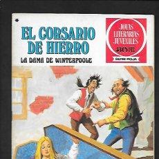 Tebeos: JOYAS LITERARIAS JUVENILES NUMERO 43 EL CORSARIO DE HIERRO LA DAMA DE WINTERPOOLE. Lote 187467758
