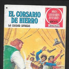 Tebeos: JOYAS LITERARIAS JUVENILES NUMERO 44 EL CORSARIO DE HIERRO LA CIUDAD SITIADA. Lote 187467901