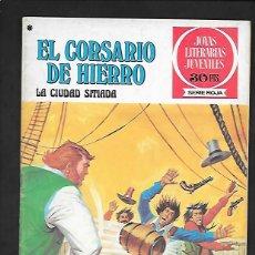 Tebeos: JOYAS LITERARIAS JUVENILES NUMERO 44 EL CORSARIO DE HIERRO LA CIUDAD SITIADA. Lote 187467938