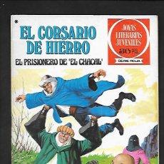 Tebeos: JOYAS LITERARIAS JUVENILES NUMERO 47 EL CORSARIO DE HIERRO EL PRISIONERO DE EL CHACAL. Lote 187473465