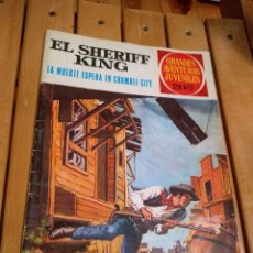Tebeos: EL SHERIFF KING Nº 16 - LA MUERTE ESPERA EN CRUMBLE CITY - GRANDES AVENTURAS JUVENILES. Lote 187546337
