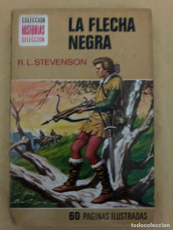 LA FLECHA NEGRA •_•ROBERT L.STEVENSON (CÓMIC, LIBRO) (Tebeos y Comics - Bruguera - Historias Selección)
