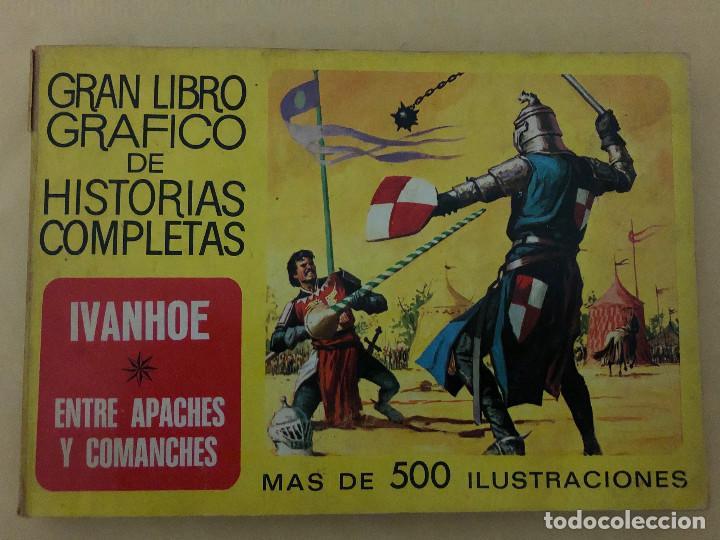 IVANHOE Y ENTRE APACHES Y COMANCHES (CÓMIC, LIBRO) (Tebeos y Comics - Bruguera - Otros)