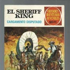 Tebeos: EL SHERIFF KING: CARGAMENTO DISPUTADO, 1971, BRUGUERA, PRIMERA EDICIÓN, MUY BUEN ESTADO. Lote 189407631