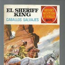 Tebeos: EL SHERIFF KING: CABALLOS SALVAJES, 1972, BRUGUERA, PRIMERA EDICIÓN, MUY BUEN ESTADO. Lote 189408295