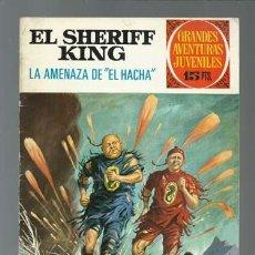 Tebeos: EL SHERIFF KING: LA AMENAZA DE EL HACHA, 1972, BRUGUERA, PRIMERA EDICIÓN, MUY BUEN ESTADO. Lote 189408448