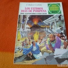Tebeos: JOYAS LITERARIAS JUVENILES Nº 25 LOS ULTIMOS DIAS DE POMPEYA 15 PTS 1971 1ª EDICION BRUGUERA. Lote 189420506