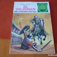 Livros de Banda Desenhada: JOYAS LITERARIAS JUVENILES Nº 30 EL TALISMAN 15 PTS 1971 1ª EDICION ¡BUEN ESTADO! BRUGUERA. Lote 189421175