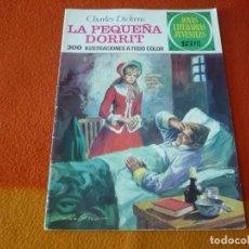 Tebeos: JOYAS LITERARIAS JUVENILES Nº 115 LA PEQUEÑA DORRIT 15 PTS 1974 1ª EDICION BRUGUERA. Lote 189569511