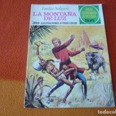 Livros de Banda Desenhada: JOYAS LITERARIAS JUVENILES Nº 121 LA MONTAÑA DE LUZ 20 PTS 1974 1ª EDICION BRUGUERA. Lote 189572128