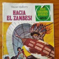 Livros de Banda Desenhada: HACIA EL ZAMBESI DE VICENT MULBERRY - JOYAS LITERARIAS JUVENILES Nº 49- BRUGUERA. Lote 190137757