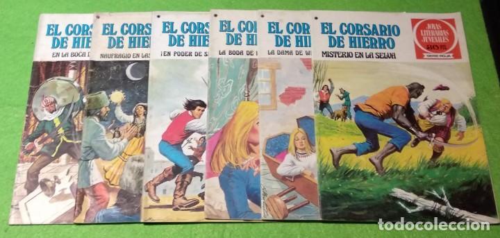 LOTE DE 6-JOYAS LITERARIAS JUVENILES-EL CORSARIO DE HIERRO-Nº4-48-43-41-42-15-VER TODAS LAS FOTOS (Tebeos y Comics - Bruguera - Joyas Literarias)