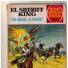 Tebeos: GRANDES AVENTURAS JUVENILES - EL SHERIFF KING - TIA ABIGAIL AL ATAQUE - Nº 68 1ª ED.. Lote 190750308