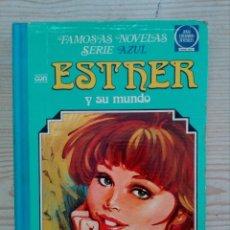Tebeos: ESTHER Y SU MUNDO - FAMOSAS NOVELAS NUMERO 5 - 1981. Lote 191016085
