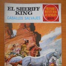 Tebeos: GRANDES AVENTURAS JUVENILES Nº 32 - EL SHERIFF KING - CABALLOS SALVAJES (G1). Lote 191064446