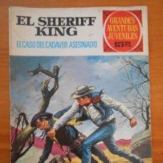 Tebeos: GRANDES AVENTURAS JUVENILES Nº 38 - EL SHERIFF KING - EL CASO DEL CADAVER ASESINADO (T1). Lote 191065052