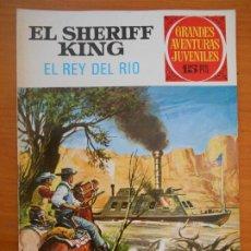 Tebeos: GRANDES AVENTURAS JUVENILES Nº 51 - EL SHERIFF KING - EL REY DEL RIO (T1). Lote 191066415
