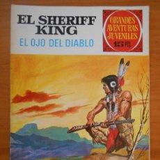 Tebeos: GRANDES AVENTURAS JUVENILES Nº 55 - EL SHERIFF KING - EL OJO DEL DIABLO (T1). Lote 191066473