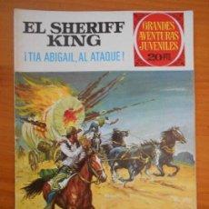 Tebeos: GRANDES AVENTURAS JUVENILES Nº 68 - EL SHERIFF KING - ¡TIA ABIGAIL, AL ATAQUE! (T1). Lote 191066736
