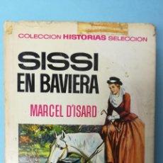 Tebeos: MARCEL D'ISARD. SISSI EN BAVIERA. Lote 191199268