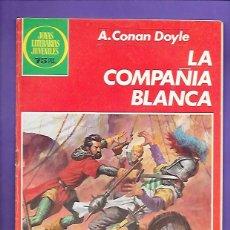 Tebeos: JOYAS LITERARIAS JUVENILES NUMERO 269 LA COMPAÑIA BLANCA. Lote 191318668