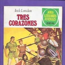 Tebeos: JOYAS LITERARIAS JUVENILES NUMERO 249 TRES CORAZONES. Lote 191327930