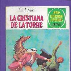 Tebeos: JOYAS LITERARIAS JUVENILES NUMERO 244 LA CRISTIANA DE LA TORRE. Lote 191328906