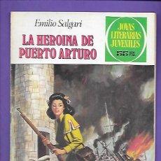 Tebeos: JOYAS LITERARIAS JUVENILES NUMERO 236 LA HEROINA DE PUERTO ARTURO. Lote 191489811