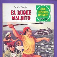 Tebeos: JOYAS LITERARIAS JUVENILES NUMERO 226 EL BUQUE MALDITO. Lote 191505032