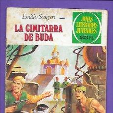 Tebeos: JOYAS LITERARIAS JUVENILES NUMERO 225 LA CIMITARRA DE BUDA. Lote 191507801