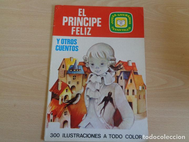 JOYAS LITERARIAS INFANTILES Nº 3. EL PRINCIPE FELIZ. EDITA BRUGUERA. MUY BUEN ESTADO (Tebeos y Comics - Bruguera - Joyas Literarias)