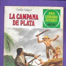 Tebeos: JOYAS LITERARIAS JUVENILES NUMERO 224 LA CAMPANA DE PLATA. Lote 191610320