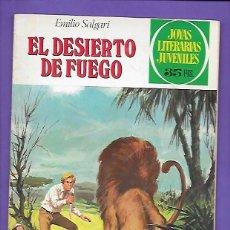 Tebeos: JOYAS LITERARIAS JUVENILES NUMERO 223 EL DESIERTO DE FUEGO. Lote 191610976