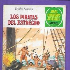 Tebeos: JOYAS LITERARIAS JUVENILES NUMERO 220 LOS PIRATAS DEL ESTRECHO. Lote 191630487
