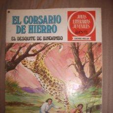Tebeos: JOYAS LITERARIAS JUVENILES SERIE ROJA EL CORSARIO DE HIERRO24 EL DESQUITE DE BINDAMO. Lote 191667897
