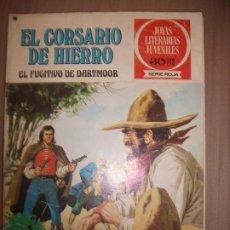 Tebeos: JOYAS LITERARIAS JUVENILES SERIE ROJA EL CORSARIO DE HIERRO26 EL FUGITIVO DE DARTMOOR. Lote 191667951