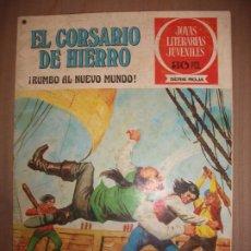 Tebeos: JOYAS LITERARIAS JUVENILES SERIE ROJA EL CORSARIO DE HIERRO28 RUMBO AL NUEVO MUNDO. Lote 191667988