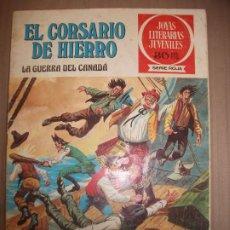 Tebeos: JOYAS LITERARIAS JUVENILES SERIE ROJA EL CORSARIO DE HIERRO29 LA GUERRA DEL CANADA B. Lote 191668050