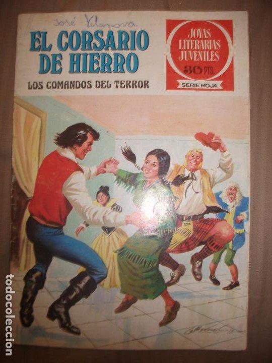 JOYAS LITERARIAS JUVENILES SERIE ROJA EL CORSARIO DE HIERRO30 ENTRE DOS FUEGOS (Tebeos y Comics - Bruguera - Joyas Literarias)