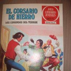 Tebeos: JOYAS LITERARIAS JUVENILES SERIE ROJA EL CORSARIO DE HIERRO 31 LOS COMANDOS DEL TERROR B BUEN ESTADO. Lote 191668122
