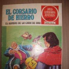 Tebeos: JOYAS LITERARIAS JUVENILES SERIE ROJA EL CORSARIO DE HIERRO32 EL HOMBRE DE LA CARA DE OBUEN ESTADO. Lote 191703558