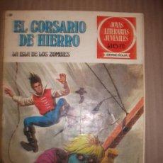 Tebeos: JOYAS LITERARIAS JUVENILES SERIE ROJA EL CORSARIO DE HIERRO35 LA ISLA DE LOS ZOMBIES. Lote 191703596