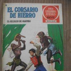 Tebeos: JOYAS LITERARIAS JUVENILES SERIE ROJA EL CORSARIO DE HIERRO36 EL HECHIZO DE OGAMBO BUEN ESTADO. Lote 191703635