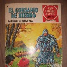 Tebeos: JOYAS LITERARIAS JUVENILES SERIE ROJA EL CORSARIO DE HIERRO37 LA RIBERA DE NUNCA JAMAS B. Lote 191703772
