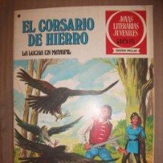 Tebeos: JOYAS LITERARIAS JUVENILES SERIE ROJA EL CORSARIO DE HIERRO38 LA LUCHA EN MAYAPIL. Lote 191703926
